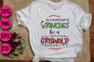 Print on Demand: In a World Full of Grinches - Christmas Graphic Crafts By Bride Squad