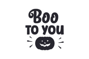 Boo to You! Halloween Craft Cut File By Creative Fabrica Crafts