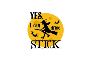 Yes, I Can Drive Stick Halloween Craft Cut File By Creative Fabrica Crafts