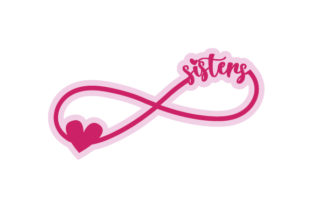Sisters Infinity Symbol Family Craft Cut File By Creative Fabrica Crafts