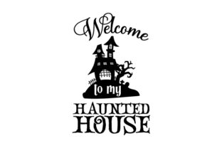 Welcome to My Haunted House Halloween Craft Cut File By Creative Fabrica Crafts 2