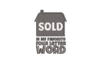 Sold is My Favorite Four Work & Occupation Embroidery Design By Embroidery Designs