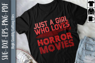 Print on Demand: Just a Girl Who Loves Horror Movies Graphic Print Templates By Unlimab