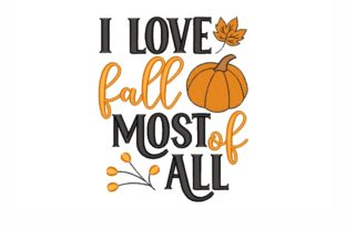 I Love Fall Most of All Autumn Embroidery Design By NinoEmbroidery