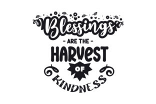 Blessings Are the Harvest of Kindness Thanksgiving Craft Cut File By Creative Fabrica Crafts