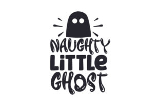 Naughty Little Ghost Halloween Craft Cut File By Creative Fabrica Crafts