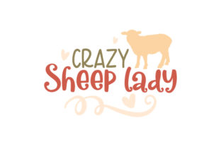 Crazy Sheep Lady Farm & Country Craft Cut File By Creative Fabrica Crafts