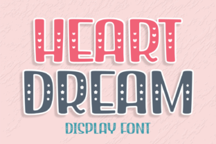 Print on Demand: Heart Dream Display Font By Jasm (7NTypes)