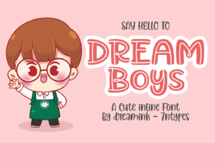 Print on Demand: Dream Boys Display Font By Dreamink (7ntypes)