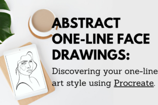 Discovering Your One-Line Art Style Using Procreate Classes By info4542
