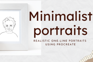 Minimalist Portraits: Realistic One-Line Drawing Using Procreate Classes By info4542