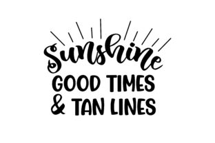 Sunshine Good Times and Tan Lines Summer Craft Cut File By Creative Fabrica Crafts
