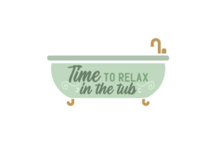 Time to Relax in the Tub Bathroom Craft Cut File By Creative Fabrica Crafts