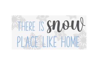 There is Snow Place Like Home Door Sign Doors Signs Craft Cut File By Creative Fabrica Crafts