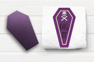 Dig It Coffin Halloween Embroidery Design By DesignedByGeeks