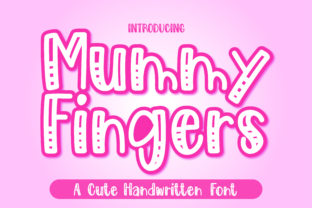 Print on Demand: Mummy Fingers Display Font By GoodMoodType