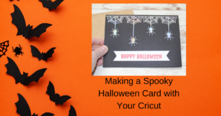 Making a Spooky Halloween Card with Your Cricut