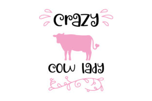 Crazy Cow Lady Farm & Country Craft Cut File By Creative Fabrica Crafts