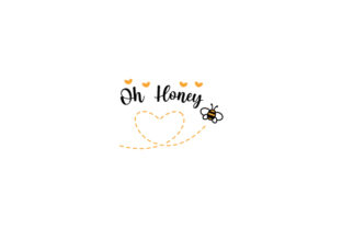 Oh Honey Quotes Craft Cut File By Creative Fabrica Crafts 1