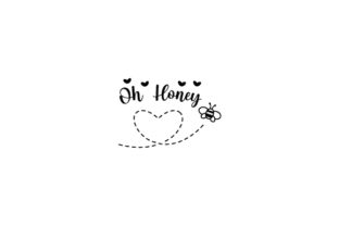 Oh Honey Quotes Craft Cut File By Creative Fabrica Crafts 2