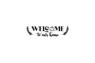 Welcome to Our Home Fall Door Sign Doors Signs Craft Cut File By Creative Fabrica Crafts 2