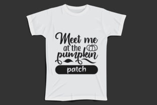 Fall Svg Design, Meet Me at the Pumpkin Graphic Print Templates By Mb Designer