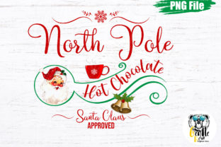 Print on Demand: North Pole Hot Chocolate Sublimation Png Graphic Crafts By Gentlebear