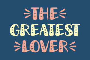 Print on Demand: The Greatest Lover Display Font By Jasm (7NTypes) 1