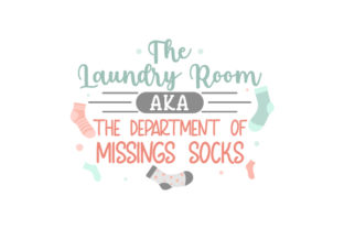 The Laundry Room AKA the Department of Missing Socks Laundry Room Craft Cut File By Creative Fabrica Crafts
