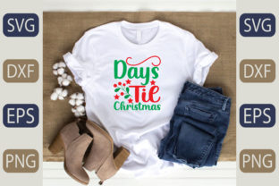 Days Til Christmas Graphic Print Templates By fiverrservice1999