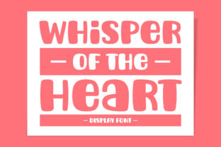 Print on Demand: Whisper of the Heart Display Font By Jasm (7NTypes)