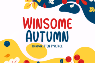 Print on Demand: Winsome Autumn Script & Handwritten Font By Seemly Fonts