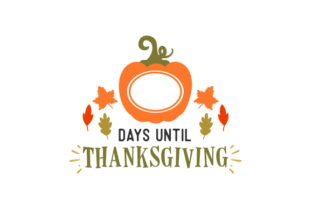 Counting Down to Thanksgiving Thanksgiving Craft Cut File By Creative Fabrica Crafts