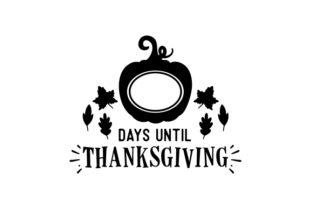 Counting Down to Thanksgiving Thanksgiving Craft Cut File By Creative Fabrica Crafts 2