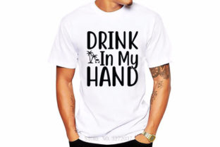 Summer Svg Design, Drink in My Hand Graphic Print Templates By Pr Store