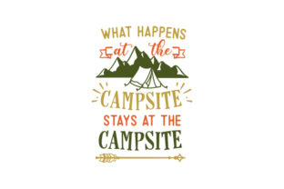 What Happens at the Campsite, Stays at the Campsite Camping Plotterdatei von Creative Fabrica Crafts