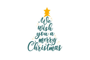 We Wish You a Merry Christmas Christmas Craft Cut File By Creative Fabrica Crafts