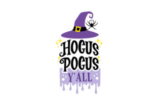 Hocus Pocus Y'all Halloween Craft Cut File By Creative Fabrica Crafts
