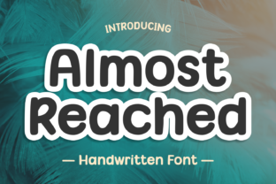 Print on Demand: Almost Reached Display Font By Jasm (7NTypes)