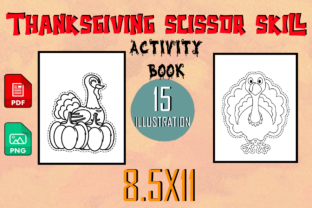 Print on Demand: Thanksgiving Scissor Skill Coloring Book Graphic Coloring Pages & Books By The students Palace