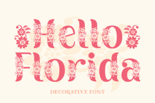 Print on Demand: Hello Florida Decorative Font By Creative Fabrica Fonts