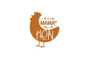 Mama Hen Farm & Country Craft Cut File By Creative Fabrica Crafts