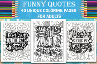 Funny Quotes Coloring Book Graphic Coloring Pages & Books Adults By Safe Publishing
