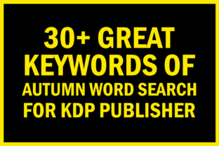 Print on Demand: Autumn Word Search Keywords for KDP Graphic KDP Keywords By KDP Resources