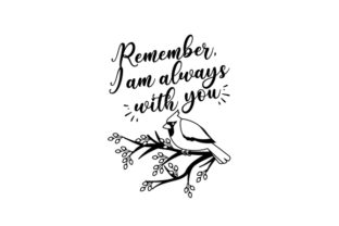 Remember, I Am Always with You Cardinal Bird Designs & Drawings Craft Cut File By Creative Fabrica Crafts 2
