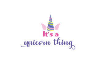 It's a Unicorn Thing Animals Craft Cut File By Creative Fabrica Crafts