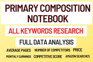 Primary Composition Notebook Keywords Graphic KDP Keywords By KDP Pro Team