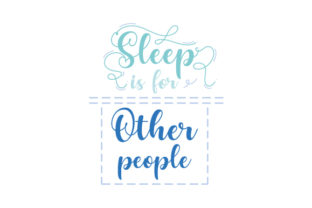 Sleep is for Other People Bedroom Craft Cut File By Creative Fabrica Crafts