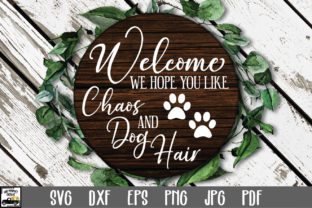 Print on Demand: Chaos and Dog Hair SVG File Graphic Crafts By oldmarketdesigns