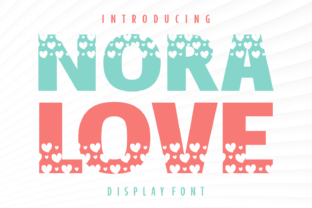 Print on Demand: Nora Love Display Font By Creative Fabrica Fonts